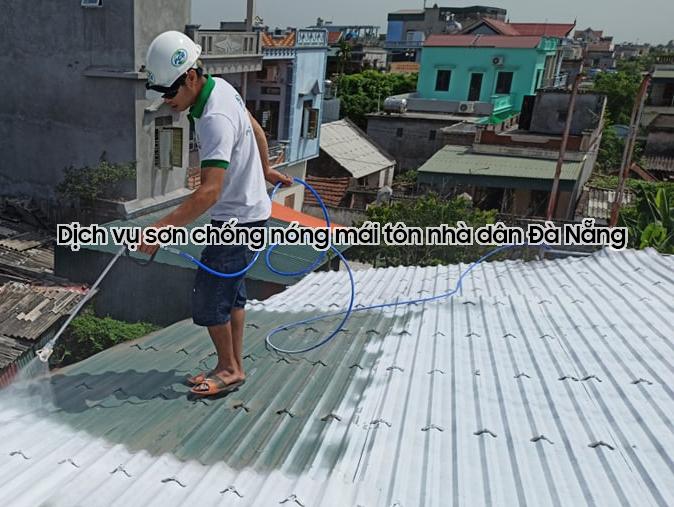 Dịch vụ sơn chống nóng mái tôn nhà dân tại Đà Nẵng