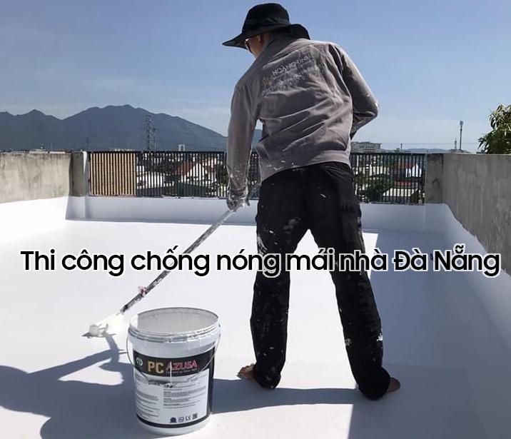Thi công chống nóng cho mái nhà tại Đà Nẵng
