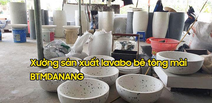Xưởng sản xuất lavabo bê tông mài Đà Nẵng